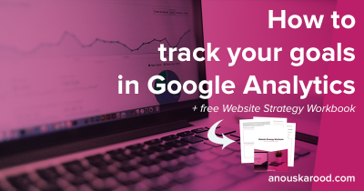 How to track your goals in Google Analytics