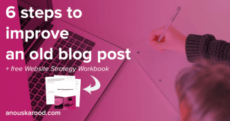 6 steps to improve an old blog post