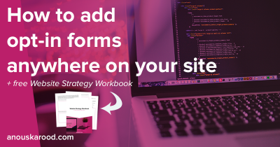 How to add opt-in forms anywhere on your site
