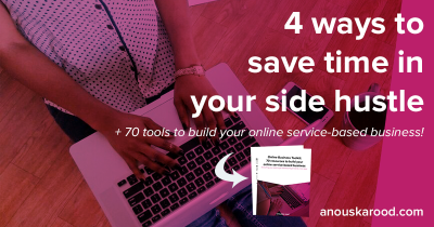4 ways to save time in your side hustle